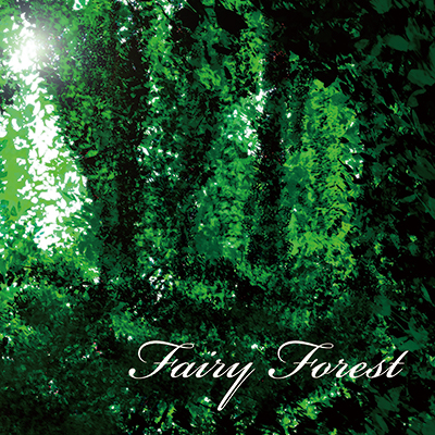 『Fairy Forest』/ フリル CD JACKET IMAGE